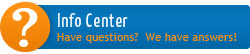 Info Center - Have questions? We have answers!